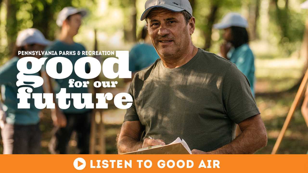 Good Air Podcast Banner Good For Our Future Parks volunteer with clipboard
